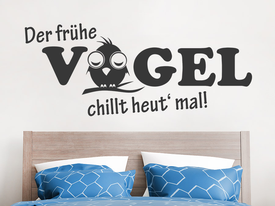 wandtattoo der fr he vogel chillt heut mal wandtattoo de. Black Bedroom Furniture Sets. Home Design Ideas