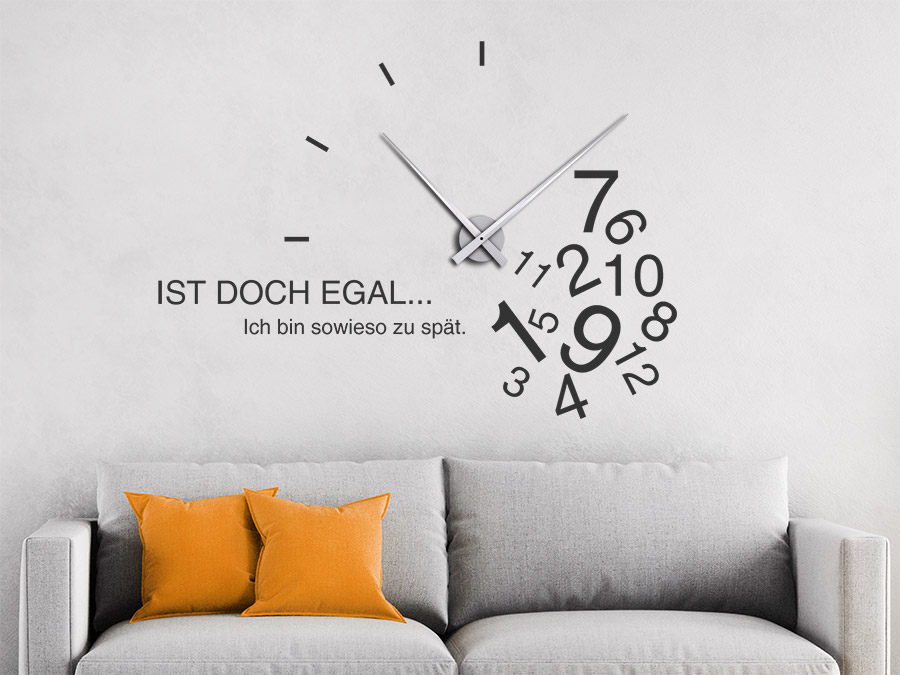 wandtattoo uhr mit spruch sowieso zu sp t bei. Black Bedroom Furniture Sets. Home Design Ideas