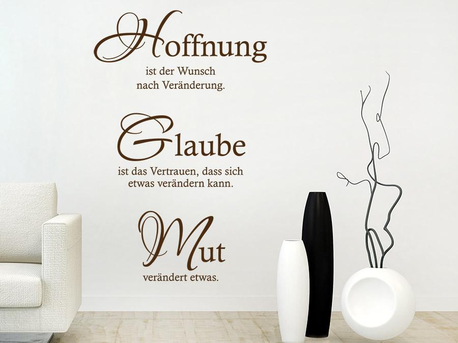 Wandtattoo Hoffnung Glaube Mut Spruch von Wandtattoo.de