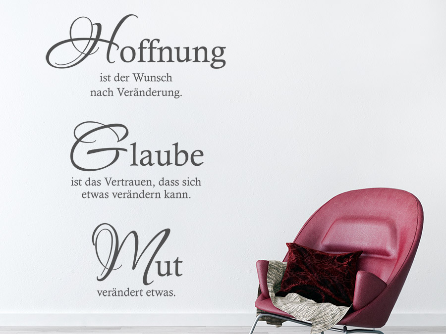 wandtattoo hoffnung glaube mut spruch von. Black Bedroom Furniture Sets. Home Design Ideas