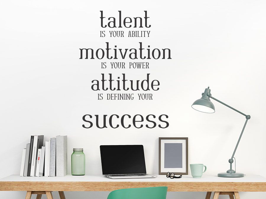 Wandtattoo Talent Motivation Attitude Success | WANDTATTOO.DE