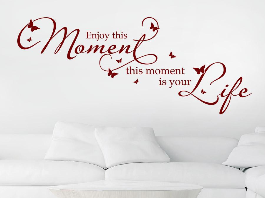 wandtattoo enjoy this moment. Black Bedroom Furniture Sets. Home Design Ideas