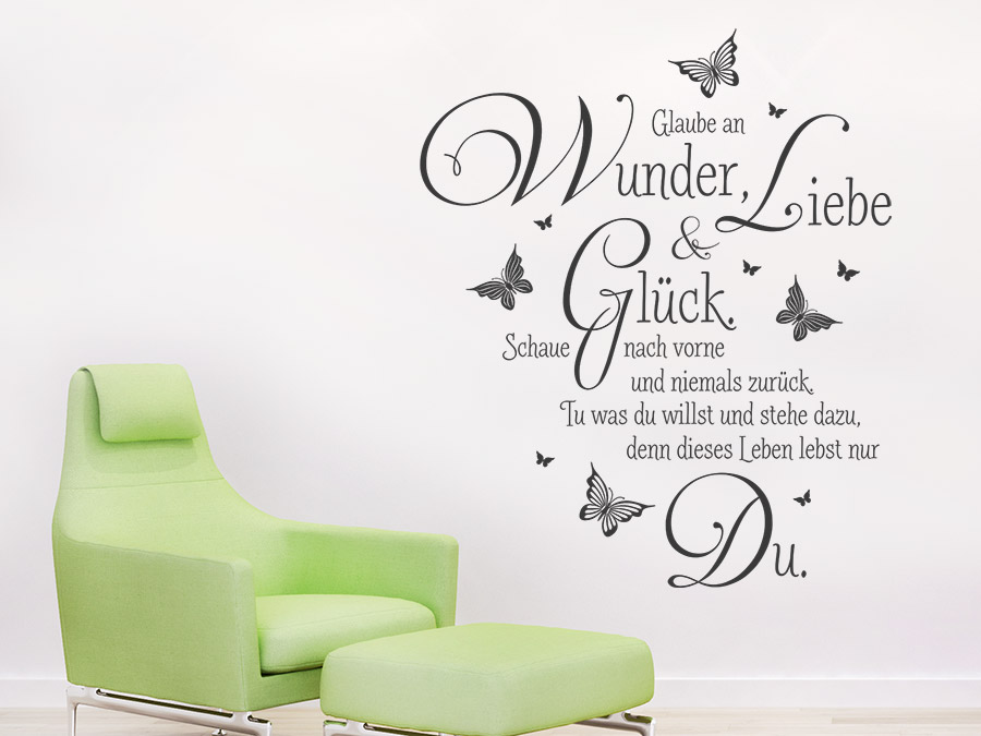 wandtattoo glaube an wunder liebe und gl ck wandtattoo de. Black Bedroom Furniture Sets. Home Design Ideas