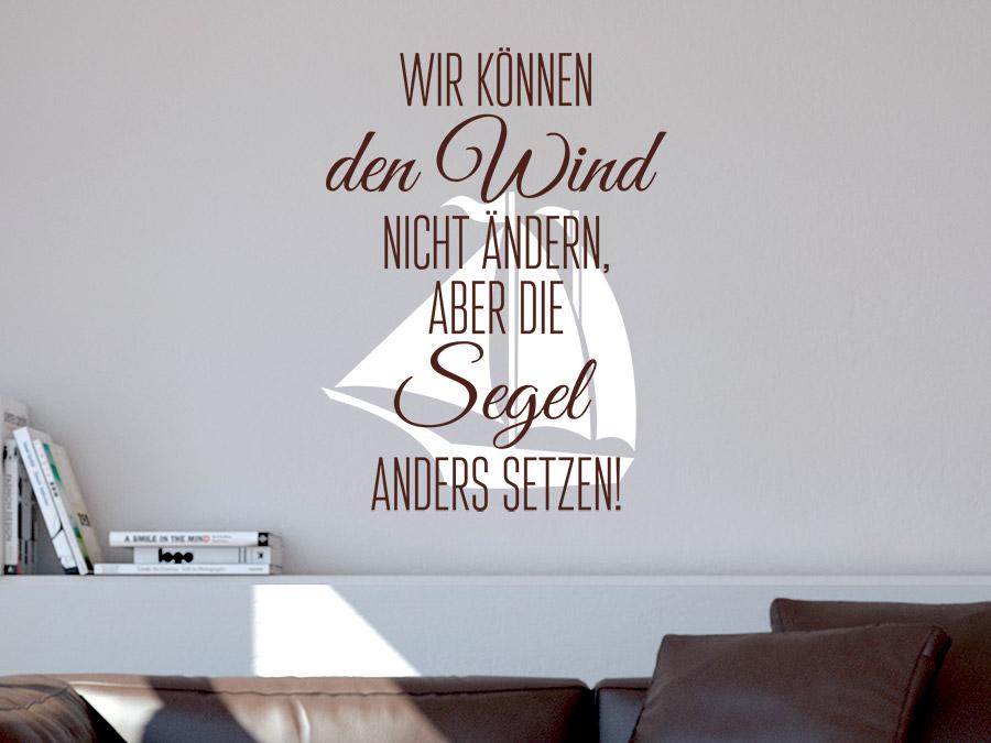 wandtattoo wir k nnen den wind nicht ndern wandtattoo de. Black Bedroom Furniture Sets. Home Design Ideas