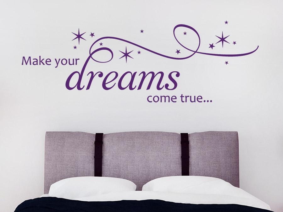 Wandtattoo Make your dreams come true