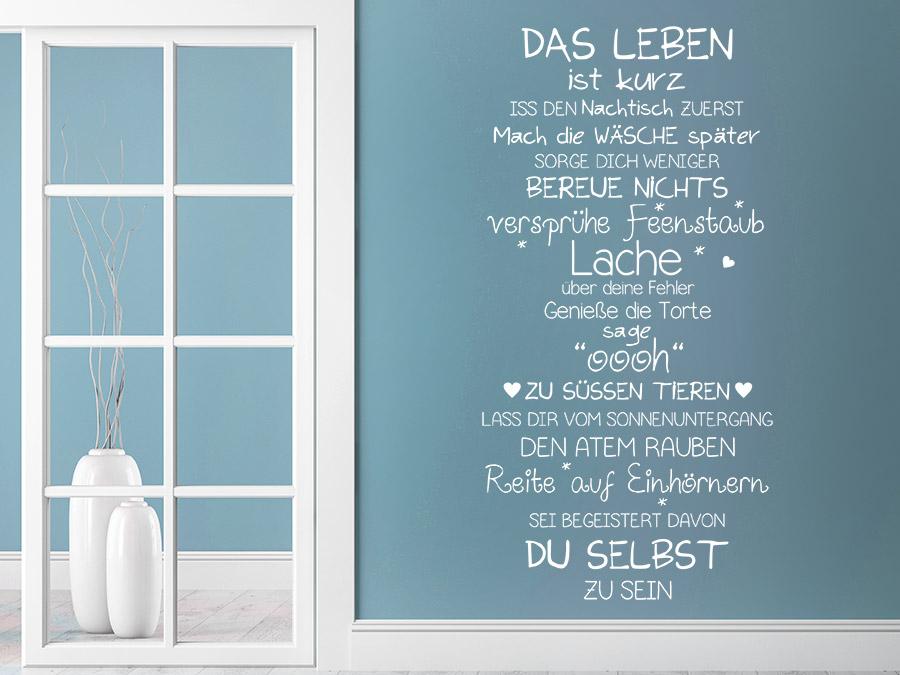 ... Spruch Wandtattoo Das Leben Ist Kurz In Weiß