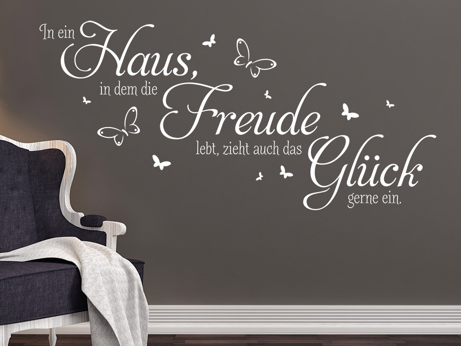 Wandtattoo Haus, Freude, Glück Spruch | WANDTATTOO.DE