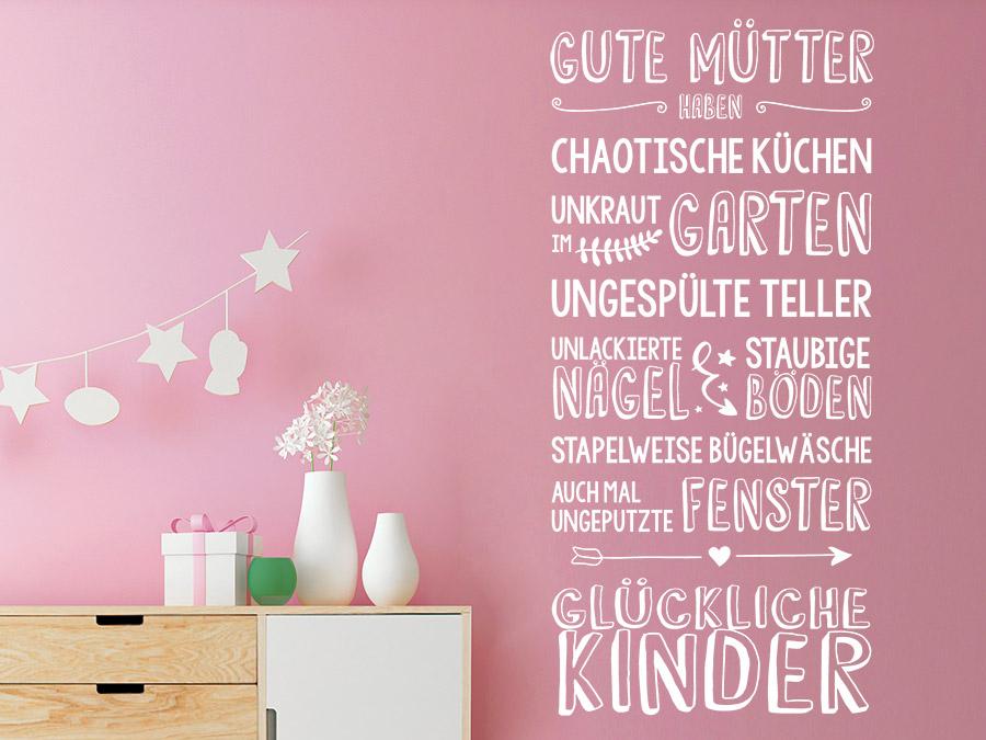 Wandtattoo Gute Mütter haben glückliche Kinder | WANDTATTOO.DE