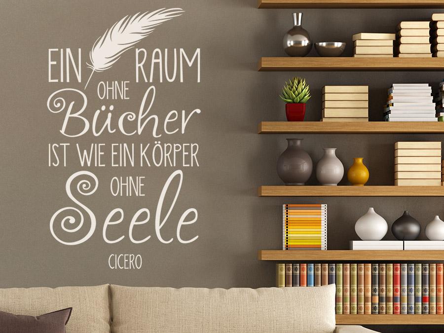 wandtattoo ein raum ohne b cher ist wie ein wandtattoo de. Black Bedroom Furniture Sets. Home Design Ideas