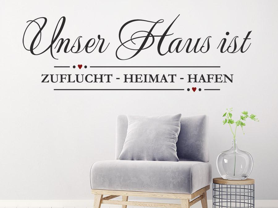 Wandtattoo Unser Haus ist Zuflucht Heimat Hafen | WANDTATTOO.DE
