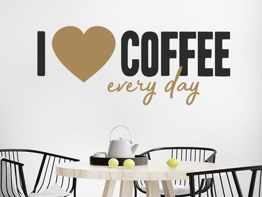wandtattoo i love coffee every day wandtattoo de. Black Bedroom Furniture Sets. Home Design Ideas
