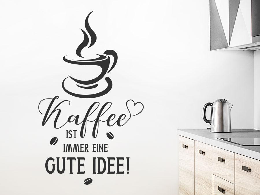 Wandtattoo Kaffee ist immer eine gute Idee