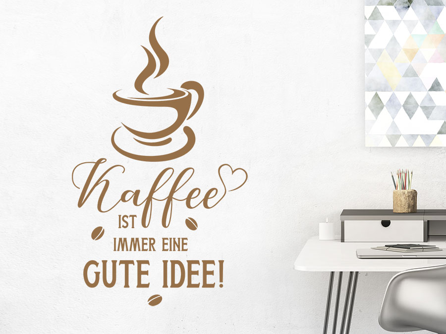 wandtattoo kaffee ist immer eine gute idee wandtattoo de. Black Bedroom Furniture Sets. Home Design Ideas