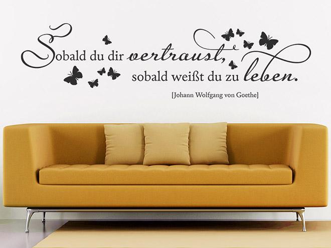 Goethe Zitat Sobald du dir vertraust