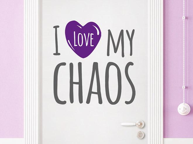 wandtattoo i love my chaos von. Black Bedroom Furniture Sets. Home Design Ideas