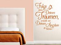 Folge stets deinen Träumen Wandtattoo im Schlafzimmer