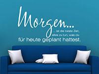 Wandtattoo Spruch Morgen... in weiß im Wohnzimmer