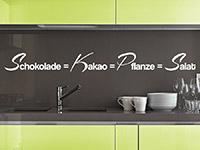 Wandtattoo Spruch Schokolade gleich Salat in der Küche