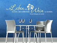 Leben und Wein Zitat Wandtattoo in weiß