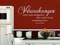 Wandtattoo Zitat Versuchungen... in der Küche