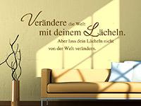 Verändere die Welt... Wandtattoo Spruch im Wohnzimmer