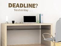 Wandtattoo Deadline