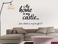 My home... Wandtattoo Spruch im Wohnzimmer