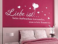 Wandtattoo Liebe ist beim Aufwachen... in weiß