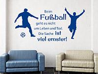 Wandtattoo Beim Fußball geht es... Spruch im Wohnzimmer