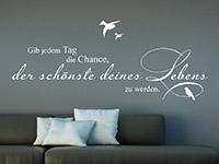 Wandtattoo Gib jedem Tag die Chance... | Bild 3