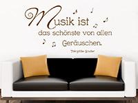 Wandtattoo Musik ist das schönste... im Wohnzimmer