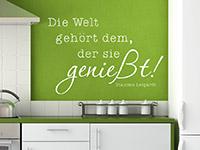 Zitat WandtattooDie Welt gehört ... in der Küche in weiß