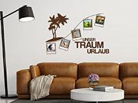 Traumurlaub Foto Wandtattoo auf heller Wandfläche in braun