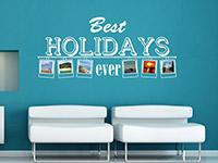Fotorahmen Wandtattoo Best holidays ever im Wohnzimmer in weiß