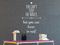 Motivierender Wandtattoo Spruch Learn to surf im Büro