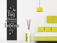 Spruch Wandtattoo Banner Gib jedem Tag... im Wohnzimmer