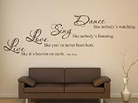 englisches Wandtattoo Zitat Dance Sing Love Live