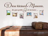 Foto Wandtattoo Diese kleinen Momente ... im Wohnzimmer