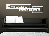 Lounge Wandtattoo Chillout in weiß auf dunkler Wand