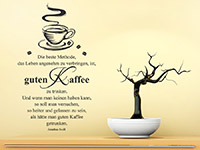 Zitat Wandtattoo Guten Kaffee über einer Kommode