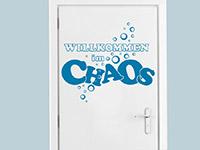 Tür Wandtattoo Willkommen im Chaos in Farbe