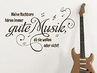 Lustiger Wandtattoo Spruch Gute Musik in Farbe