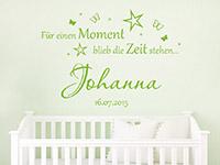 Wandtattoo Für einen Moment mit Name und Datum im Kinderzimmer