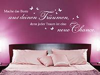 Wandtattoo Mache das Beste aus deinen Träumen im Schlafzimmer