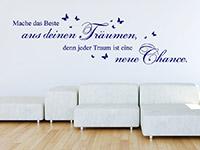 Traumhaftes Wandtattoo Mache das Beste aus deinen Träumen auf heller Wand