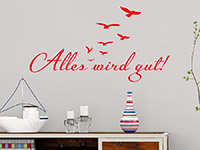 Wandtattoo Spruch Aalles gut im Wohnzimmer in rot