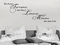 Wandtattoo Die besten Tage beginnen ... im Schlafzimmer