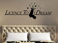 Wandtattoo Licence to dream im Schlafzimmer