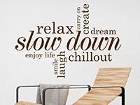 Wandtattoo Relax, slow down | Bild 2