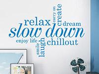 Wandtattoo Relax, slow down | Bild 3